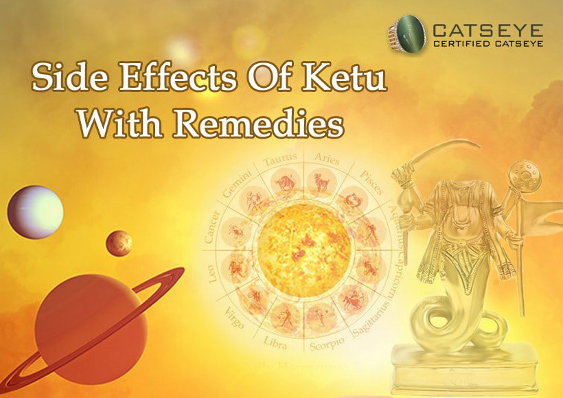 Side Effects Of Ketu With Remedies